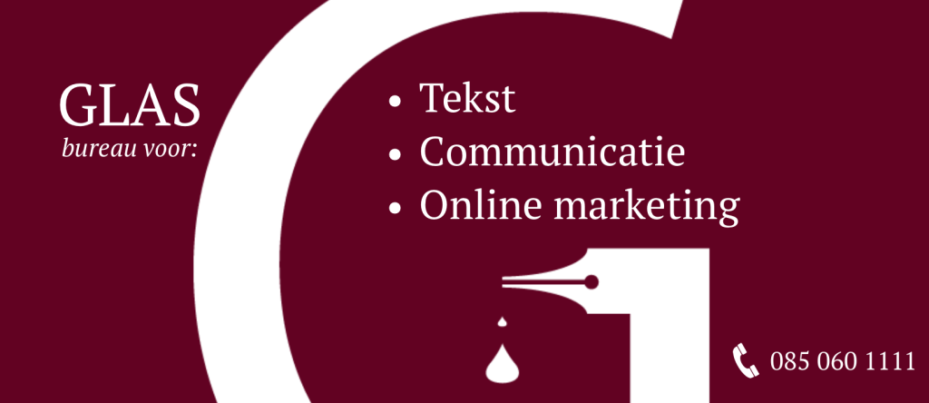 GLAS – Tekst | Communicatie | Online Marketing